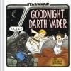 暗黒卿の子育て絵本新作!Goodnight Darth Vader発売決定!ダース・ヴェイダーとルーク(4才)立体化も