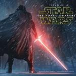 『フォースの覚醒』のアートを収めたメイキング本「The Art of Star Wars: The Force Awakens」映画公開日に発売!