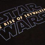 「スター・ウォーズ エピソード9/ザ・ライズ・オブ・スカイウォーカー」世界最速グッズはTシャツ!【セレブレーション 2019 現地レポート】